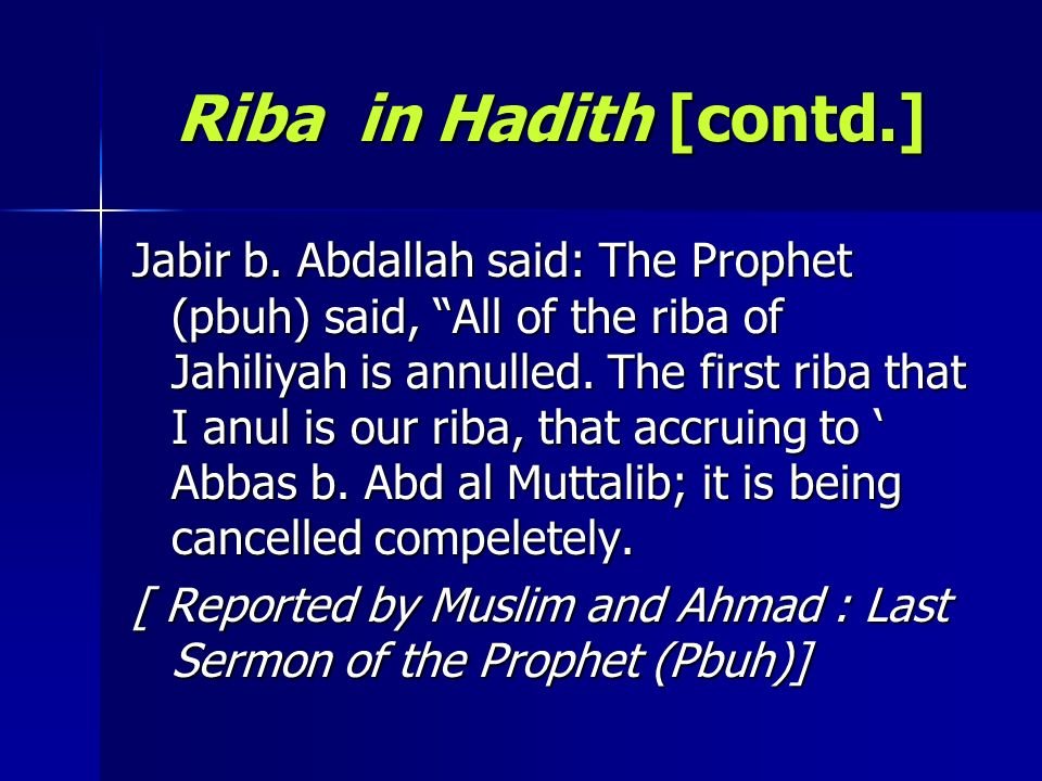 Riba in Hadith [contd.]